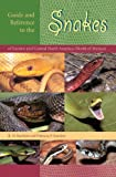 Guide and Reference to the Snakes of Eastern and Central North America (North of Mexico)