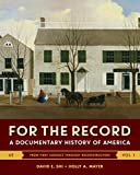 img - for For the Record: A Documentary History of America (Sixth Edition) (Vol. 1) book / textbook / text book