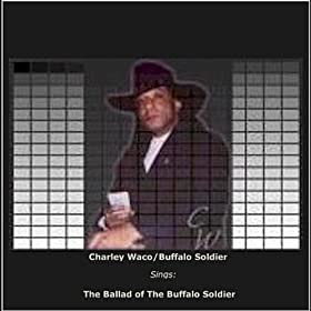 Ballad of the Buffalo Soldier