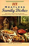 img - for 101 Meatless Family Dishes: Delicious and Satisfying Recipes the Whole Family Will Love (Even the Kids!) by John Ettinger (1995-07-26) book / textbook / text book