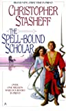 The Spell-Bound Scholar (Heirs to the Warlock) (0441006361) by Stasheff, Christopher