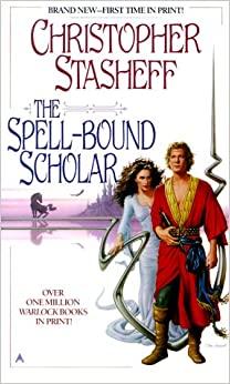 The Spell-Bound Scholar (Heirs to the Warlock) by Christopher Stasheff