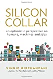 img - for Silicon Collar: an optimistic perspective on humans, machines and jobs book / textbook / text book