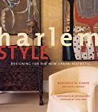 img - for Harlem Style: Designing for the New Urban Aesthetic book / textbook / text book