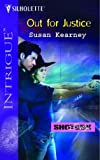 Out for Justice (Shotgun Sallys, Book 1) (Harlequin Intrigue Series #774) (0373227744) by Kearney, Susan
