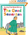 The Good Samaritan (My Very First Bib...
