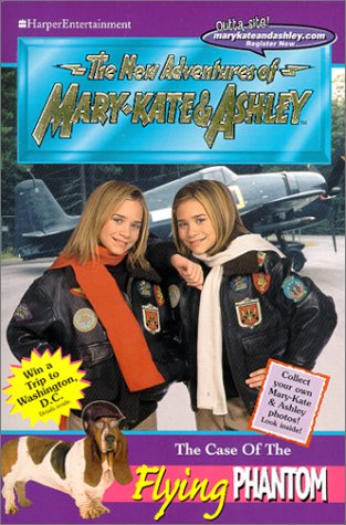 The Case of the Flying Phantom (New Adventures of Mary-Kate & Ashley, No. 18), Mary-Kate Olsen, Ashley Olsen