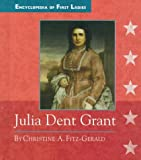 img - for Julia Dent Grant (Encyclopedia of First Ladies) book / textbook / text book