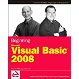 Beginning Microsoft Visual Basic 2008 (Wrox Beginning Guides)by Thearon Willis