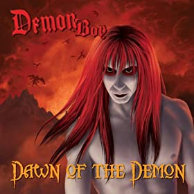 Dawn Of The Demon [Explicit]