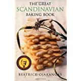 The Great Scandinavian Baking Book ~ Beatrice A. Ojakangas