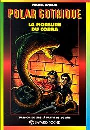 La  morsure du cobra