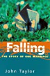 Falling: The Story Of One Marriage
