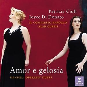 Patrizia Ciofi & Joyce DiDonato ~ Amor e gelosia (Handel Operatic Duets)