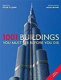 1001: Buildings You Must See Before You Die