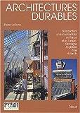 echange, troc Pierre Lefèvre - Architectures durables. : 50 réalisations environnementales en France et en Europe : Allemagne, Italie, Angleterre, Hollande