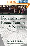 Federalism and Ethnic Conflict in Nigeria