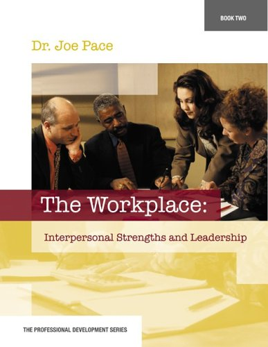 Professional Development Series Book 2     The Workplace:...