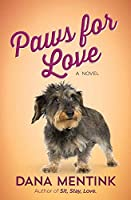 Paws for Love: A Novel for Dog Lovers