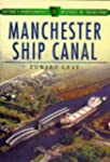 The Manchester Ship Canal (Sutton's P...