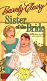 Sister of the Bride (006053298X) by Cleary, Beverly