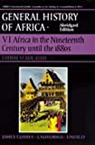 UNESCO General History of Africa, Vol. VI, Abridged Edition: Africa in the Nineteenth Century until the 1880s