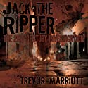 Jack the Ripper: The 21st-Century Investigation Audiobook by Trevor Marriott Narrated by Norman Gilligan
