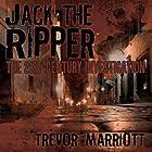 Jack the Ripper: The 21st-Century Investigation Hörbuch von Trevor Marriott Gesprochen von: Norman Gilligan