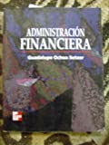 img - for Administracion Financiera (Spanish Edition) book / textbook / text book