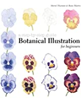Botanical Illustration for Beginners: A Step-by-Step Guide
