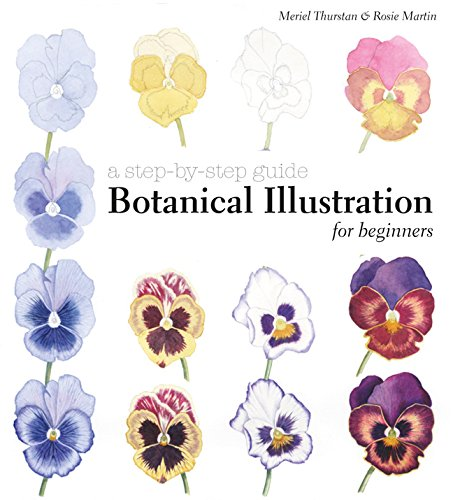 Botanical Illustration for Beginners: A Step-by-Step Guide PDF