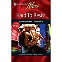 Hard to Resist (       UNABRIDGED) by Samantha Hunter