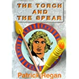The Torch and the Spearby Patrick Regan