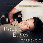 Rough Edges: A Contemporary Gay Romance |  Cardeno C.
