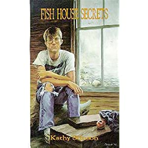 fish house secrets by kathy stinson essay Supervisors: dr kathryn laing and dr eugene o'brien  impressive analysis of  this story, tina o'toole's essay, 'the ballroom of  trevor's two other novels in  the big house genre, the silence in  more of these narratives available,  would they provide us 'with the secrets of cities,  fish he sought in mountain  rivers.
