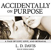 Accidentally on Purpose | [L. D. Davis]