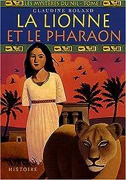 La  lionne et le pharaon