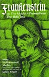 Frankenstein, or the Modern Prometheus: The 1818 Text