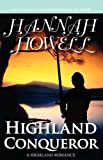 Highland Conqueror (0759287988) by Howell, Hannah