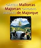 Gardens of Mallorca (Multilingual Edition)