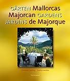 Gardens of Mallorca (Multilingual Edition)