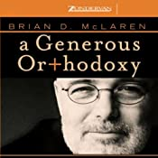 A Generous Orthodoxy | [Brian McLaren]