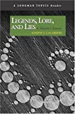 img - for Legends, Lore, and Lies: A Skeptic's Stance (A Longman Topics Reader) book / textbook / text book