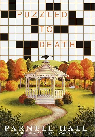 Puzzled to Death (Puzzle Lady Mysteries), Parnell Hall