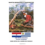 Perdon Paraguay (Che nyro Paraguai): Analisis historico de la Guerra de la Triple Alianza