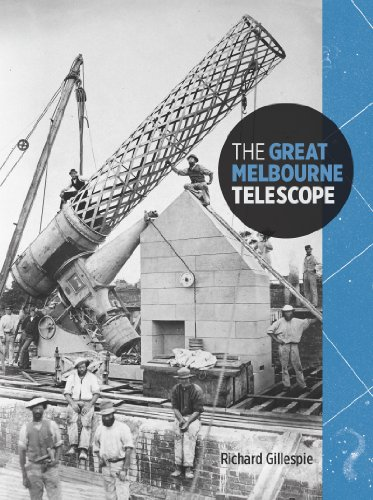 The Great Melbourne Telescope