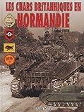 echange, troc Ludovic Fortin - Chars Britanniques en Normandie Relié (Ancien prix Editeur : 38 Euros)