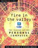 Book cover for Fire in the Valley: The Making of The Personal Computer