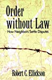 Image of Order without Law: How Neighbors Settle Disputes