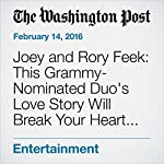 Joey and Rory Feek: This Grammy-Nominated Duo's Love Story Will Break Your Heart This V-Day | Ellen McCarthy